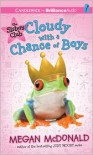 Cloudy with a Chance of Boys (Sisters Club Series) - Megan McDonald