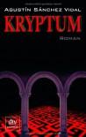 Kryptum: Roman - Agustin Sanchez Vidal