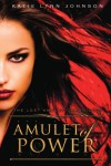 Amulet of Power (The Lost Amulet Chronicles #2) - Katie Lynn Johnson