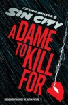 Sin City 2: A Dame to Kill For - Frank Miller, Lynn Varley