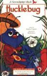 Hucklebug - Stephen Cosgrove, Robin James
