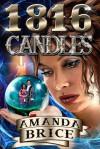 1816 Candles - Amanda Brice