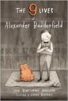 The Nine Lives of Alexander Baddenfield - John Bemelmans Marciano,  Sophie Blackall (Illustrator)
