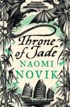 Throne of Jade  - Naomi Novik