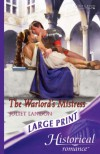 The Warlord's Mistress (Historical Romance Large Print) - Juliet Landon