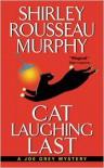 Cat Laughing Last - Shirley Rousseau Murphy