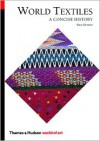 World Textiles: A Concise History (World of Art) - Mary Schoeser