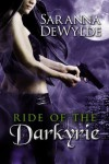 Ride of the Darkyrie (Parts 1-4) - Saranna DeWylde