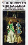 The Ghost in the Gallery - Carolyn Keene