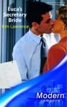 Luca's Secretary Bride - Kim Lawrence