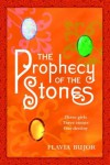 The Prophecy of the Stones: A Novel - Flavia Bujor