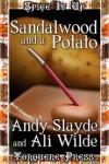 Sandalwood and a Potato - Andy Slayde, Ali Wilde