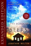 The School of Seers Expanded Edition: A Practical Guide on How to See in The Unseen Realm - Jonathan Welton