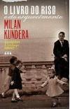 O livro do riso e do esquecimento - Milan Kundera