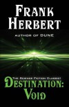 Destination: Void: Prequel to the Pandora Sequence - Frank Herbert