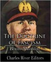 The Doctrine of Fascism - Benito Mussolini, Charles River Editors