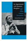 An Appointment with Somerset Maugham: And Other Literary Encounters - Richard Hauer Costa