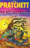 The Witches Trilogy - Terry Pratchett