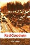 Red Goodwin - John Wilson
