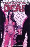 The Walking Dead, Issue #34 - Robert Kirkman, Charlie Adlard, Cliff Rathburn