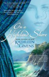 On a Highland Shore - Kathleen Givens