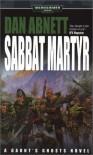 Sabbat Martyr (Warhammer 40,000 Novels) - Dan Abnett