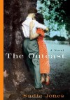 The Outcast - Sadie Jones