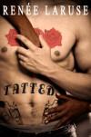 Tatted - Renee LaRuse