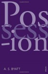 Possession: Vintage 21 - A.S. Byatt