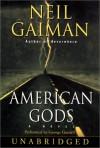 American Gods - George Guidall, Dennis Boutsikaris, Daniel Oreskes, Neil Gaiman