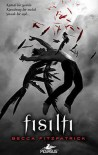Fısıltı (Hush, Hush #1) - Becca Fitzpatrick, Sevinç Tezcan Yanar