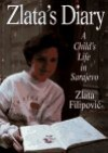 Zlata's Diary: a Child's Life in Sarajevo - Zlata Filipović, Christina Pribichevich-Zoric