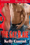 The Gay Blade - Kelly Conrad