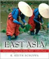 East Asia: Identities and Change in the Modern World, 1700-Present - R. Keith Schoppa
