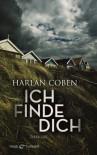 Ich finde dich: Thriller - Harlan Coben