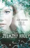 Żelazny król - Julie Kagawa