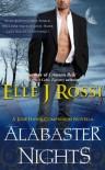 Alabaster Nights (The Josie Hawk Chronicles) - Elle J Rossi