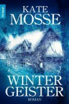 Wintergeister: Roman - Kate Mosse