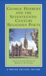George Herbert and the Seventeenth-Century Religious Poets - George Herbert, Mario A. Di Cesare