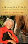 The Tellington TTouch: Caring for Animals with Heart and Hands - Linda Tellington-Jones, Sybil Taylor