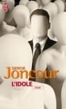 L'idole - Serge Joncour