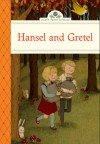 Hansel and Gretel - Deanna McFadden, Stephanie Graegin