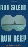 Run Silent Run Deep (Cassell Military Paperbacks) - Edward L. Beach