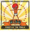 Niño Wrestles the World - Yuyi Morales