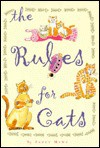 The Rules for Cats - Susan Waggoner