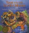 Sam and the Lucky Money - Karen Chinn, Cornelius Van Wright, Ying-Hwa Hu