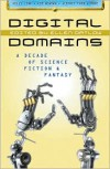 Digital Domains: A Decade of Science Fiction and Fantasy - Ellen Datlow