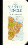 The Sea and the Jungle - H.M. Tomlinson