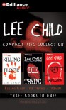 Lee Child Collection: Killing Floor, Die Trying, Tripwire (Jack Reacher #1, #2, #3) - Dick Hill, Lee Child