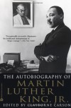 The Autobiography of Martin Luther King, Jr. - Clayborne Carson, Martin Luther King Jr.